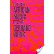 Theory of African Music, Volume I [With CD (Audio)] (Kubik Gerhard)(Mixed media product) (9780226456911)