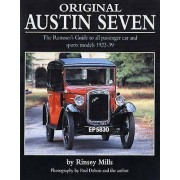 Original Austin Seven The Restorers Guide to All Passenger Car and Sports Models 192239 par Rinsey Mills