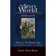 Peace Hill Press The Story of the World: History for the Classical Child