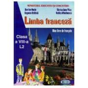 Manual franceza Clasa 8 L2 Anul 4 De Studiu - Dan Ion Nasta Eugenia Stratula Viorica Aura Paus Rodica Mladinescu