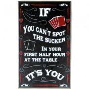 Póker dekoráció - Spot the Sucker All Wood Poker Sign