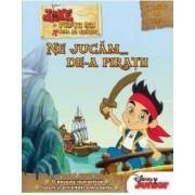 Ne jucam... De-a piratii - Disney Junior. Jake si piratii din Tara de Nicaieri