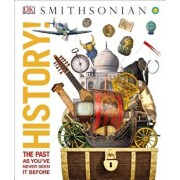 History!: The Past as You've Never Seen It Before, Hardcover/DK