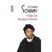 Viata lui Kostas Venetis (Top 10+)/Octavian Soviany