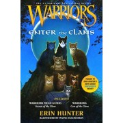 Warriors: Enter the Clans: Includes Warriors Field Guide: Secrets of the Clans/Warriors: Code of the Clans, Paperback/Erin Hunter