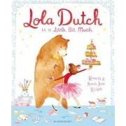 Lola Dutch, Paperback