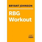 The Rbg Workout: How She Stays Strong . . . and You Can Too!, Hardcover
