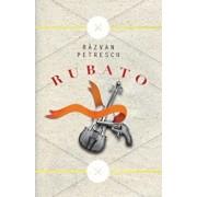 Rubato/Razvan Petrescu