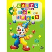 Carte pentru joc si joaca, Vol. 2. Clasa I/***