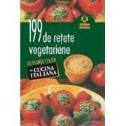 199 de retete vegetariene cu planse color - La Cucina Italiana