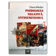 Editura Hasefer Psihologia negativa. antisemitismul - diana medan editura hasefer
