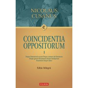 Coincidentia oppositorum. Vol. 1. Editie bilingva (eBook)