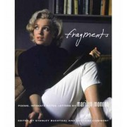 Fragments Poems, Intimate Notes, Letters Marilyn Monroe