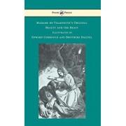 Madame de Villeneuve's Original Beauty and the Beast - Illustrated by Edward Corbould and Brothers Dalziel, Hardcover/Gabrielle-Suzanne Barbot De Villeneuve