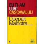 Eu ti-am luat cascavalul - Deepak Malhotra