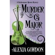 Murder in G Major, Paperback/Alexia Gordon