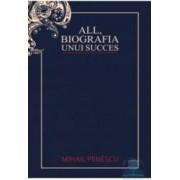 All biografia unui succes - Mihail Penescu