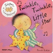 Twinkle, Twinkle, Little Star: American Sign Language, Hardcover/Annie Kubler