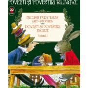 English fairy tales and stories. Povesti si povestiri engleze volumul I editie bilingva
