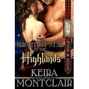 The Brightest Star in the Highlands: Jennie and Aedan, Paperback/Keira Montclair
