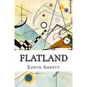 Flatland: A Romance of Many Dimensions, 2nd, Revised Edition, Paperback/Edwin Abbott