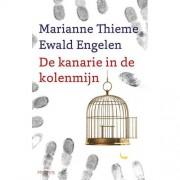 De kanarie in de kolenmijn - Marianne Thieme en Ewald Engelen