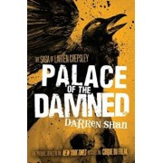 Palace of the Damned, Paperback/Darren Shan