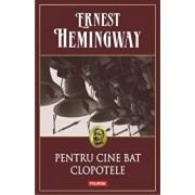 Pentru cine bat clopotele/Ernest Hemingway