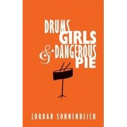 Drums, Girls, & Dangerous Pie, Hardcover/Jordan Sonnenblick