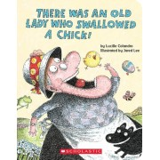 There Was an Old Lady Who Swallowed a Chick!, Hardcover