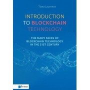 Van Haren Publishing Introduction to Blockchain Technology - Tiana Laurence - ebook