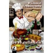 De re culinaria - Pastorel Teodoreanu
