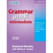 Grammar in Use Intermediate Student's Book Without Answers: Reference and Practice for Students of North American English [With CDROM], Paperback