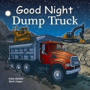 Good Night Dump Truck, Hardcover
