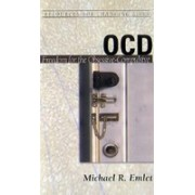 OCD: Freedom for the Obsessive-Compulsive