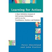 Learning for Action by Peter Checkland & John Poulter