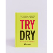 Books Try dry: the official guide to a month off booze-Multi - female - Multi - Size: No Size