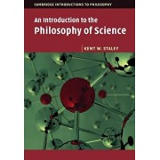 An Introduction to the Philosophy of Science, Paperback/Kent W. Staley