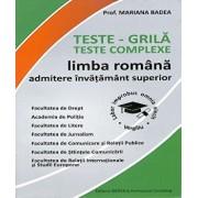 Limba romana. Teste admitere invatamant superior conform DOOM 2/Prof. Mariana Badea, Prof. Oana Siclovan
