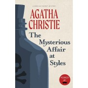 The Mysterious Affair at Styles: A Hercule Poirot Mystery (Warbler Classics), Paperback/Agatha Christie