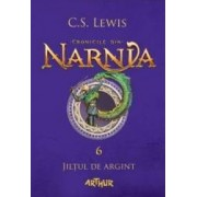 Cronicile din Narnia Vol. 6 Jiltul de argint - C.S. Lewis