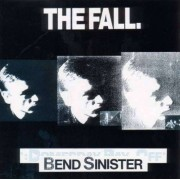 Fall - Bend Sinister (0607618007522) (1 CD)