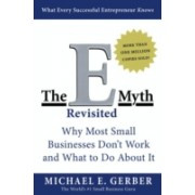 E-Myth Revisited - Why Most Small Businesses Don't Work and What to Do About it (Gerber Michael E.)(Paperback) (9780887307287)