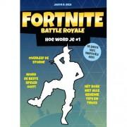Fortnite Battle Royale: Hoe word je # 1 - Jason R. Rich