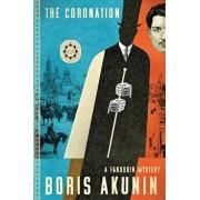 The Coronation: A Fandorin Mystery, Hardcover/Boris Akunin