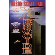 Xenocide: Volume Three of the Ender Quintet, Paperback