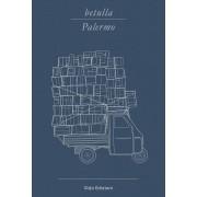 Glifo Betulla, Palermo. Libro d'artista per appunti. Ediz. italiana, in...