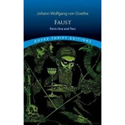 Faust: Parts One and Two, Paperback/Johann Wolfgang Von Goethe