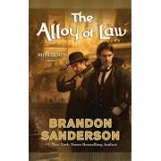 The Alloy of Law, Hardcover/Brandon Sanderson