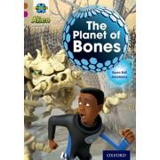 Project X Alien Adventures: Brown Book Band, Oxford Level 10: The Planet of Bones, Paperback/Karen Ball